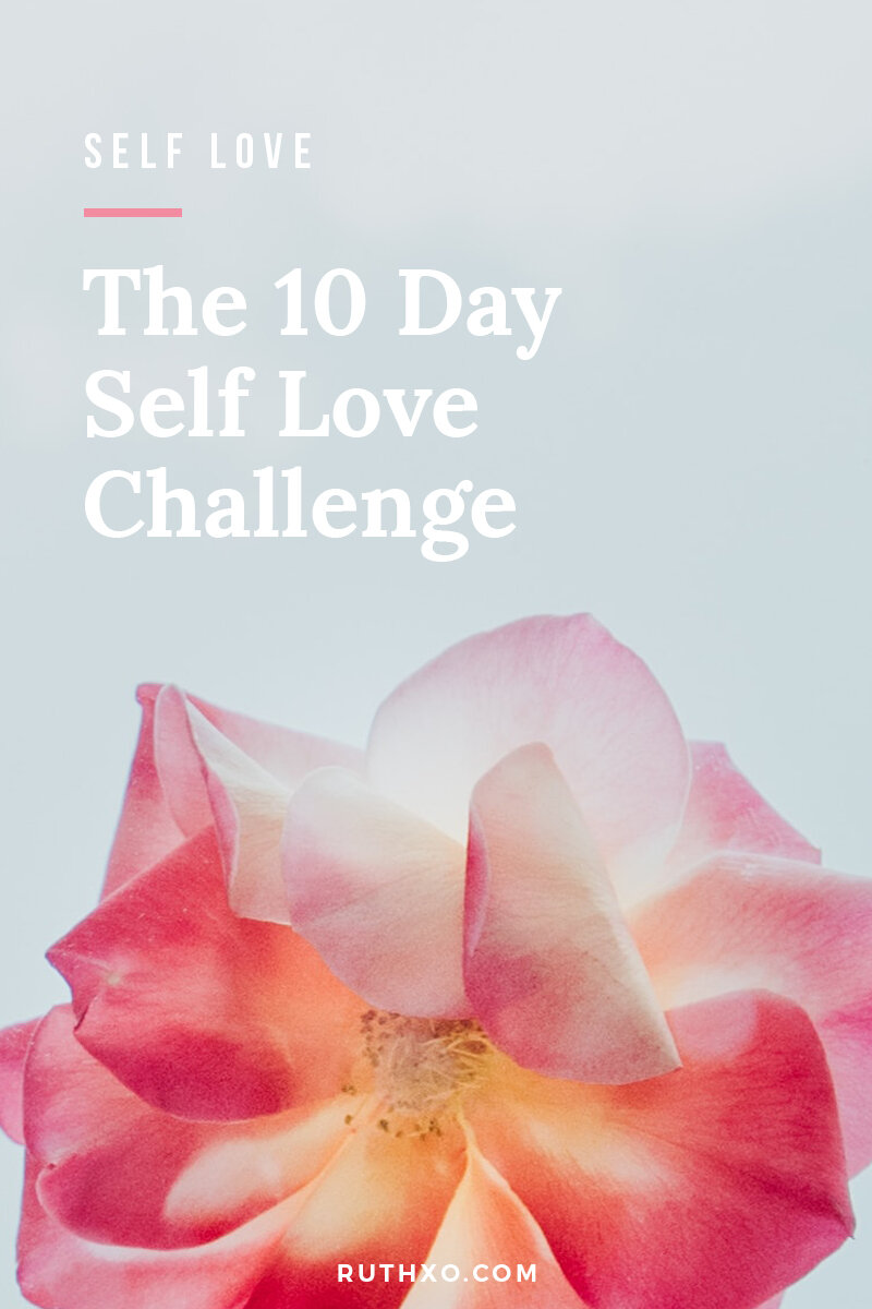 The 10 Day Self Love Challenge