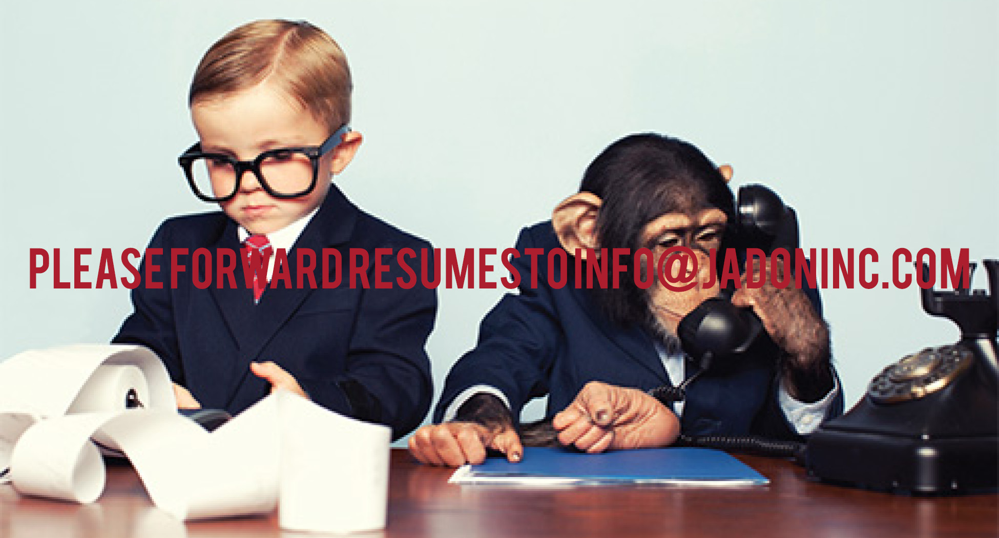 Please forward resumes and CV's to info@jadoninc.com. We can't wait to meet you!
