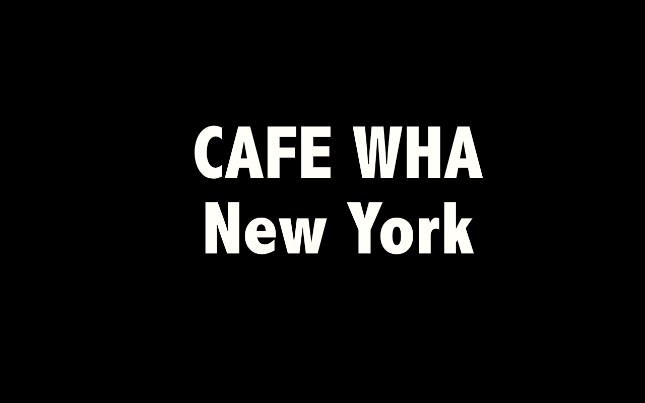 Cafe Wha.jpg