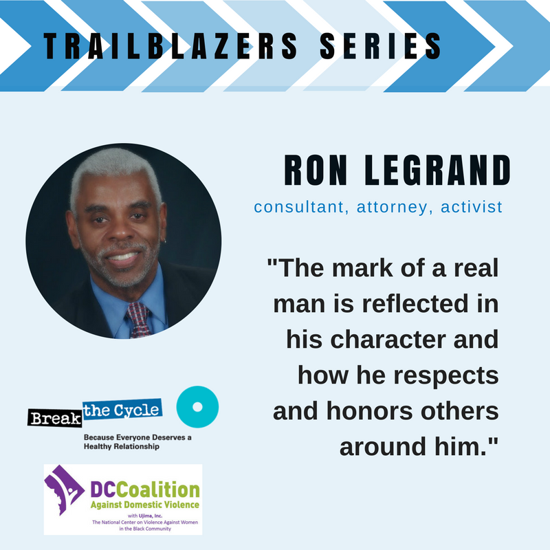 Click the picture above to read Break the Cycle's spotlight on Ron LeGrand as part of their Trailblazers series.