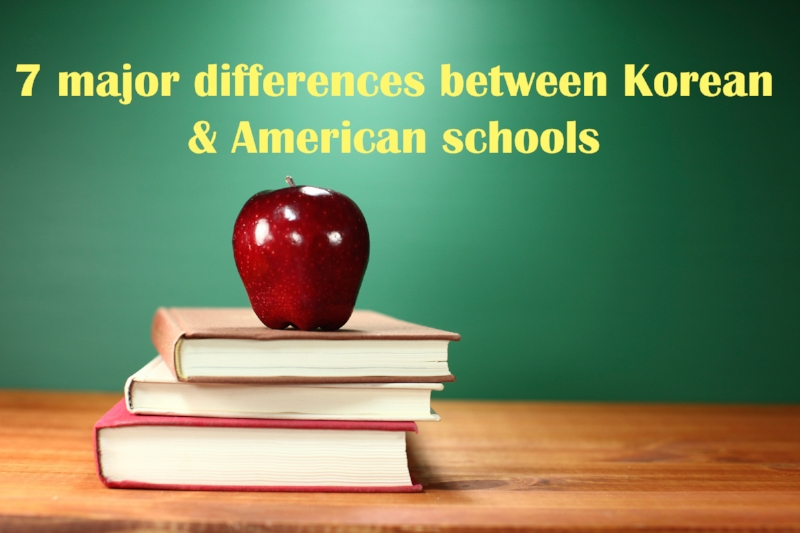 7 major differences between Korean & American schools