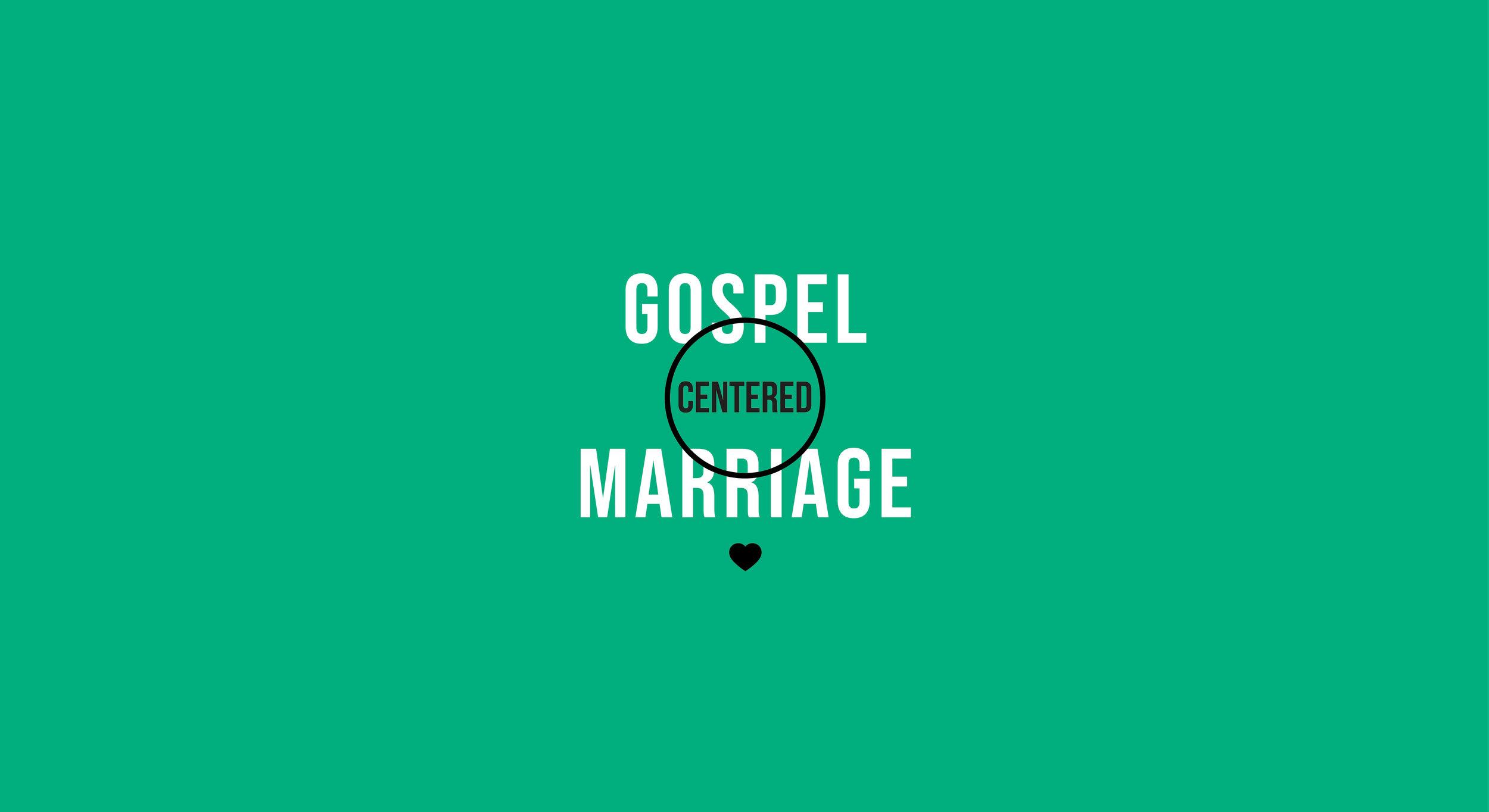 Gospel Centered Marriage.jpg