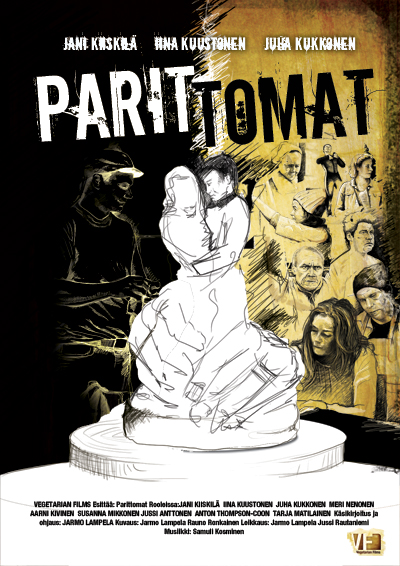 PARITTOMAT  dir. Jarmo Lampela Co-Edited with Jarmo Lampela Vegetarian Films, TBA