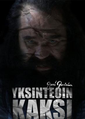YKSINTEOIN KAKSI -  Feature documentary Dir. Jussi Parviainen Jörn Donner Productions / Bufo / 77min / 2011