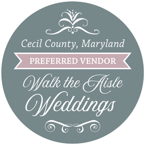 Cecil County, Maryland Preferred Vendor on Walk The Aisle Weddings