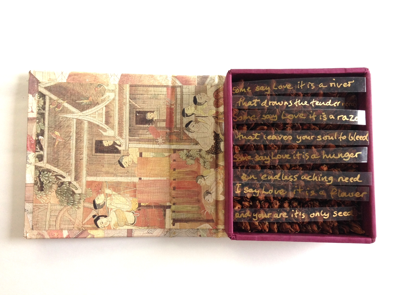 Some say love It is a river  ArtistsBook.1999   © Ida Montague  Inspiration drawn from Bette Midler's rendition of Some Say Love It Is a River.... Thebook features tiny dried rose buds overlaid with the song lyrics.