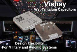 Wet Tantalum Capacitors - Addressing the needs of military and avionics applications, Vishay Intertechnology's new high-energy wet tantalum capacitor claims the highest capacitance per voltage rating and case size for this device type.
