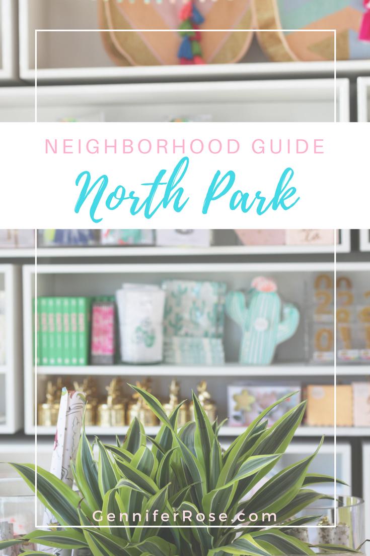 Gennifer Rose - Travel Guide to North Park, San Diego