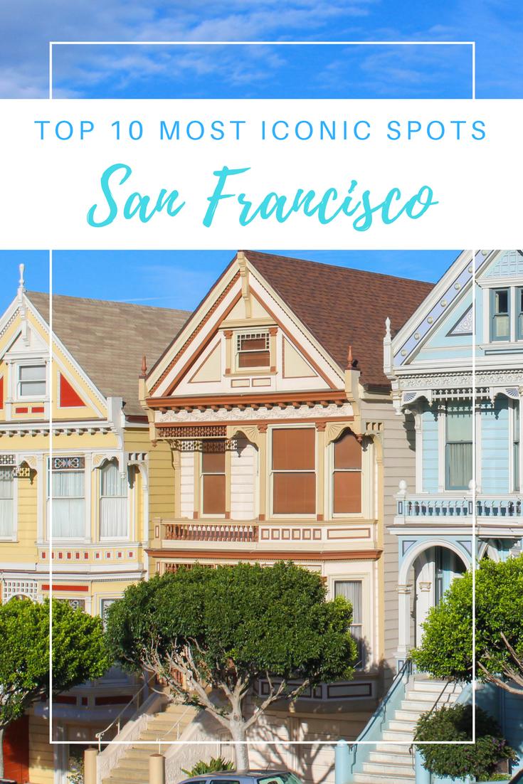 Gennifer Rose - Top 10 Iconic San Francisco Spots