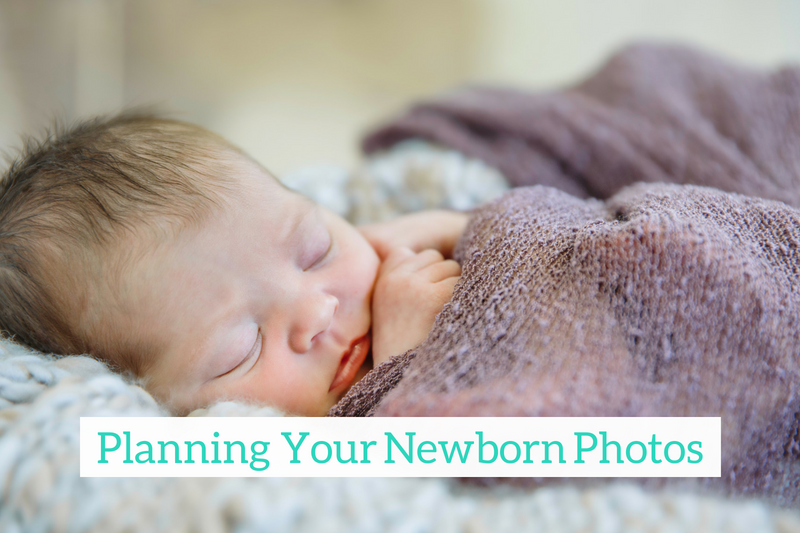 Gennifer Rose - How to Plan Your Newborn Photo Session