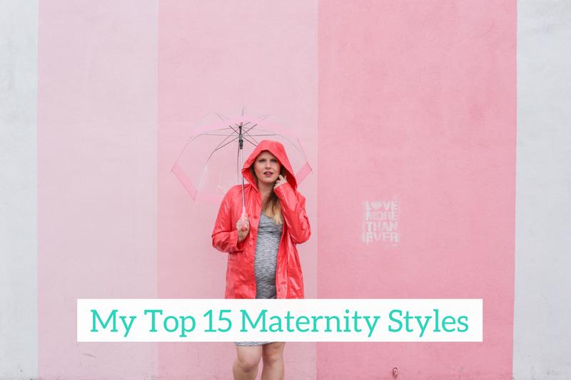 Gennifer Rose - My Top 15 Maternity Styles