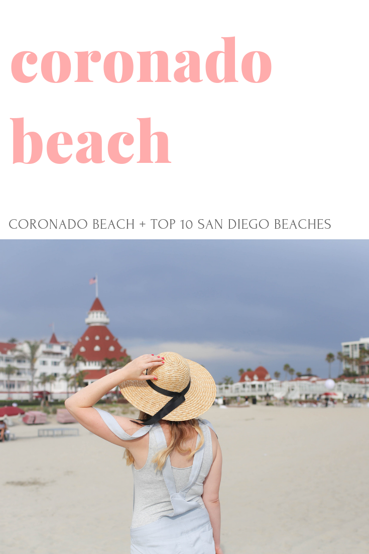 Coronado Beach + Top 10 San Diego Beaches