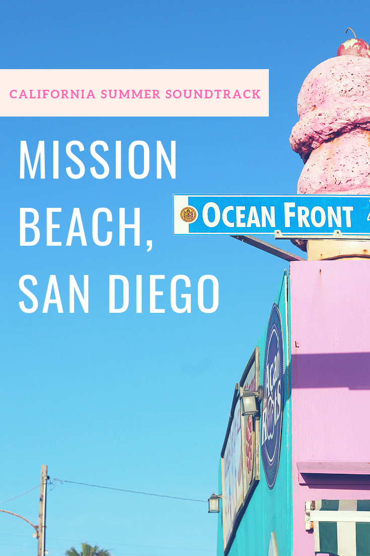 Mission Beach, San Diego + Summer Soundtrack