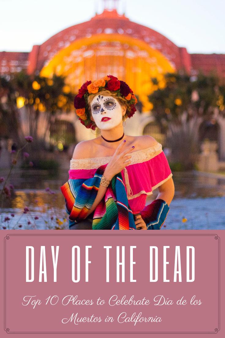 Top 10 Places to Celebrate Día de los Muertos in California