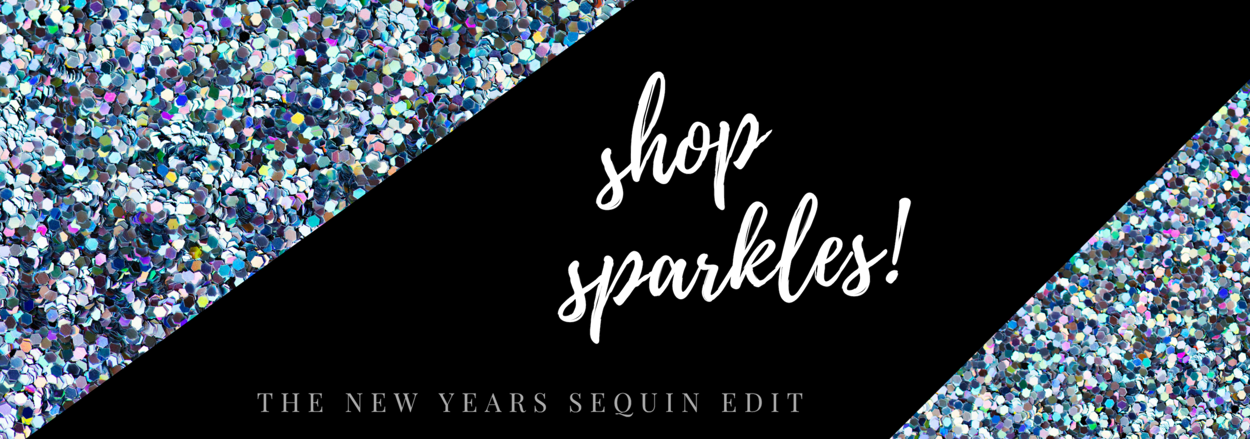 Your Ultimate Shopping Guide to Sequins and Sparkles