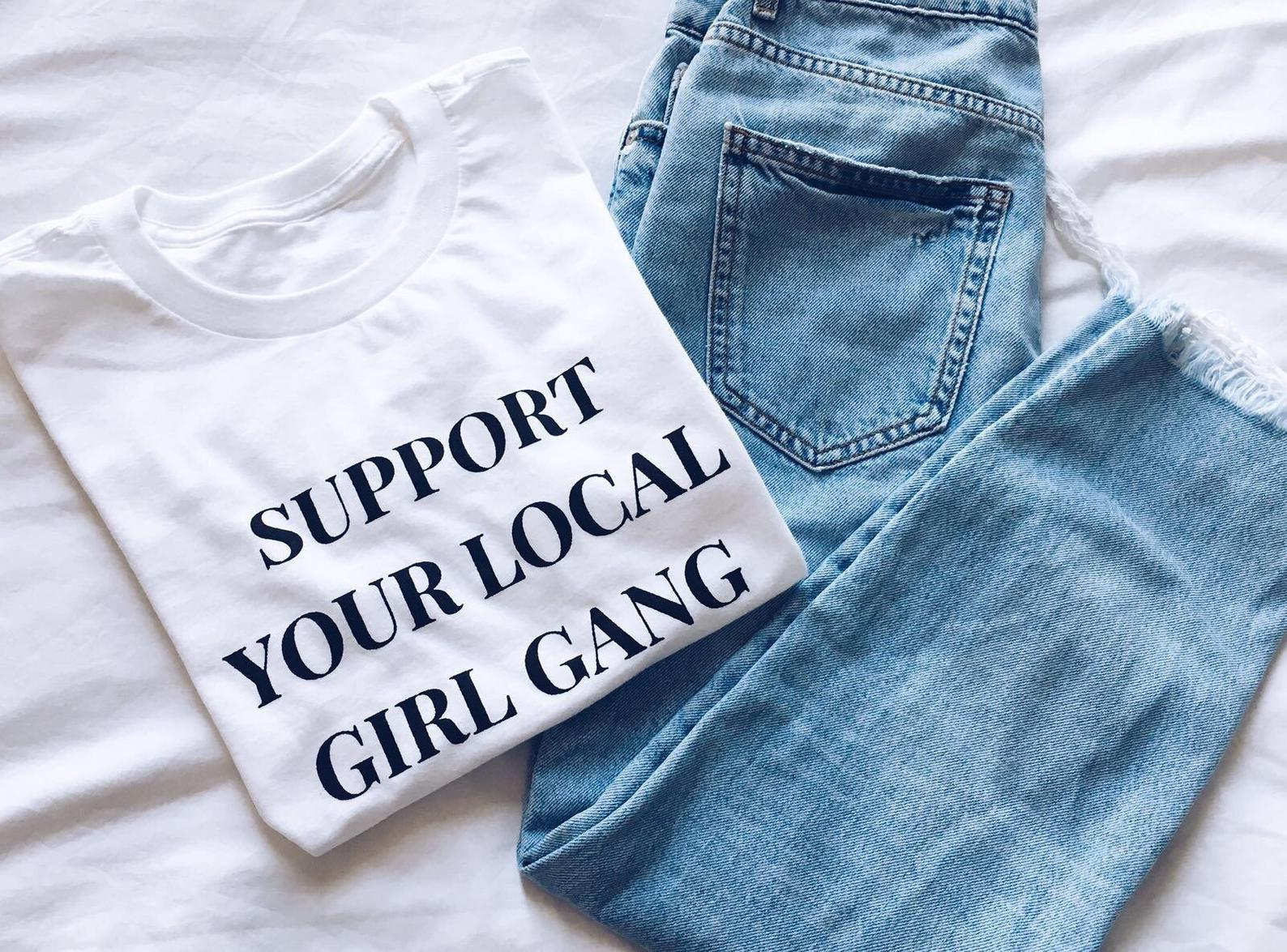 Support Your Local Girl Gang T-shirt By Outer Space Society