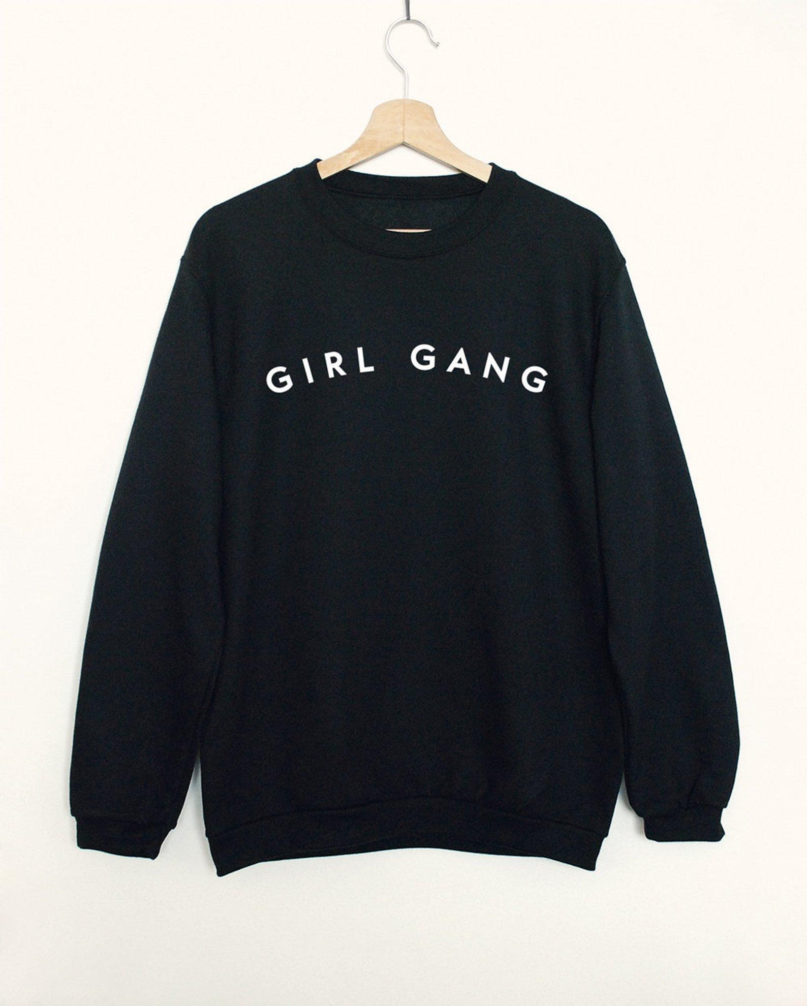Girl Gang Sweatshirt By SuperPrintShop
