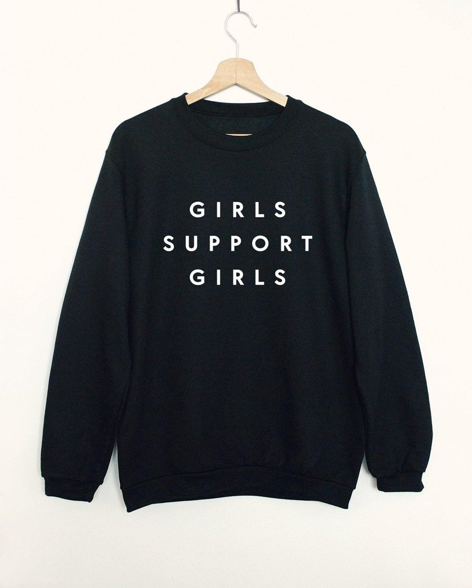 Girls Support Girls Sweatshirt By SuperPrintShop
