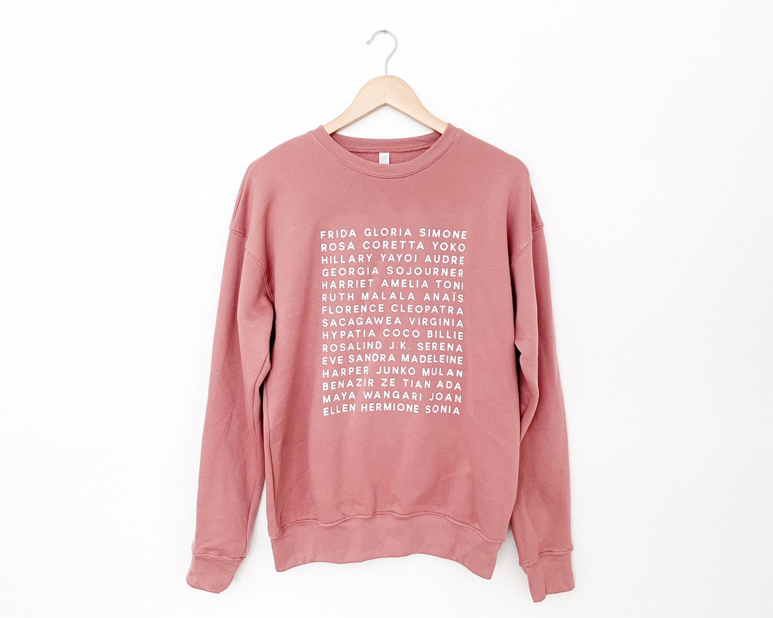 Feminist Heroes Sweater By Little Woman Goods