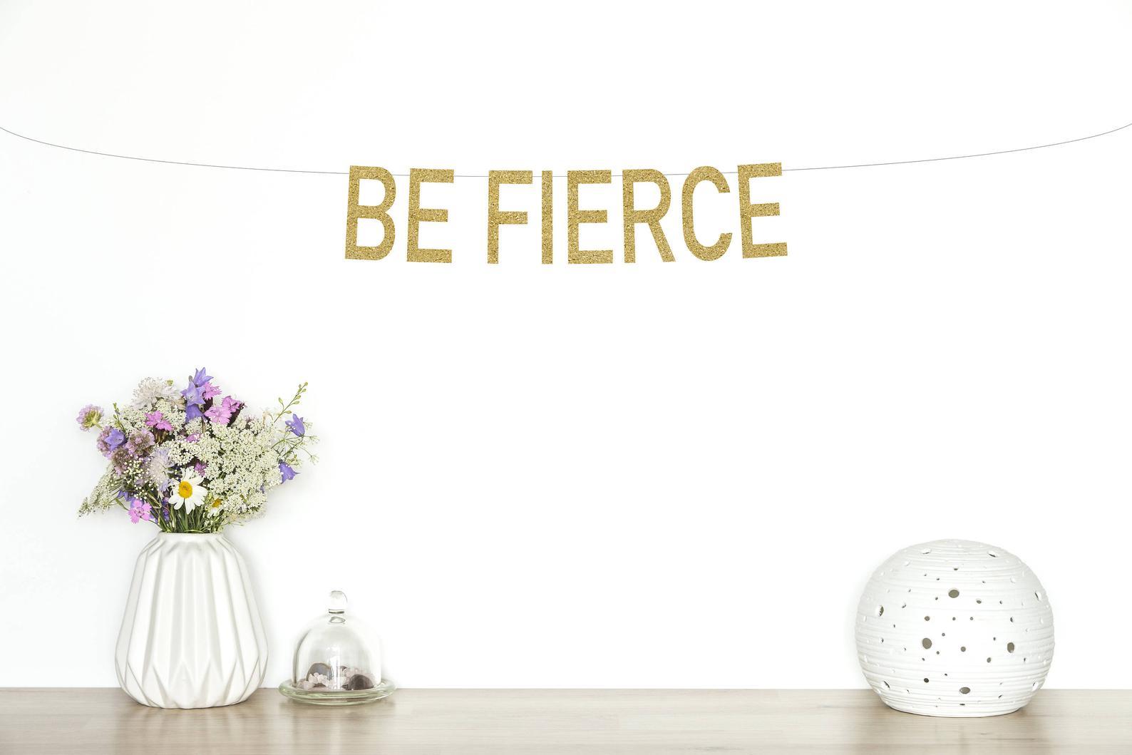 Be Fierce Glitter Banner By The Paper Fox CA
