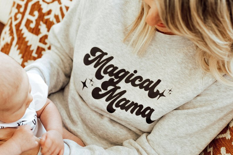 Magical Mama Sweater By Keep Life Simple Design