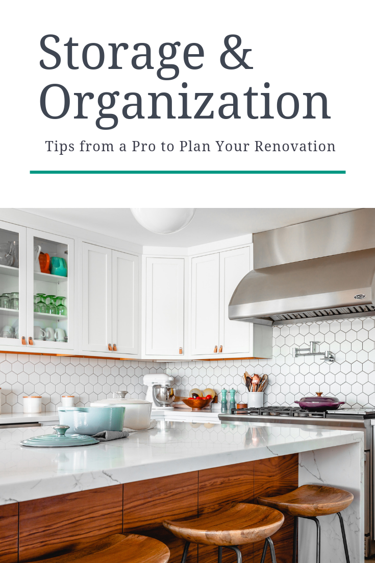 Tips from a Pro Organizer to Plan Your Renovation.png