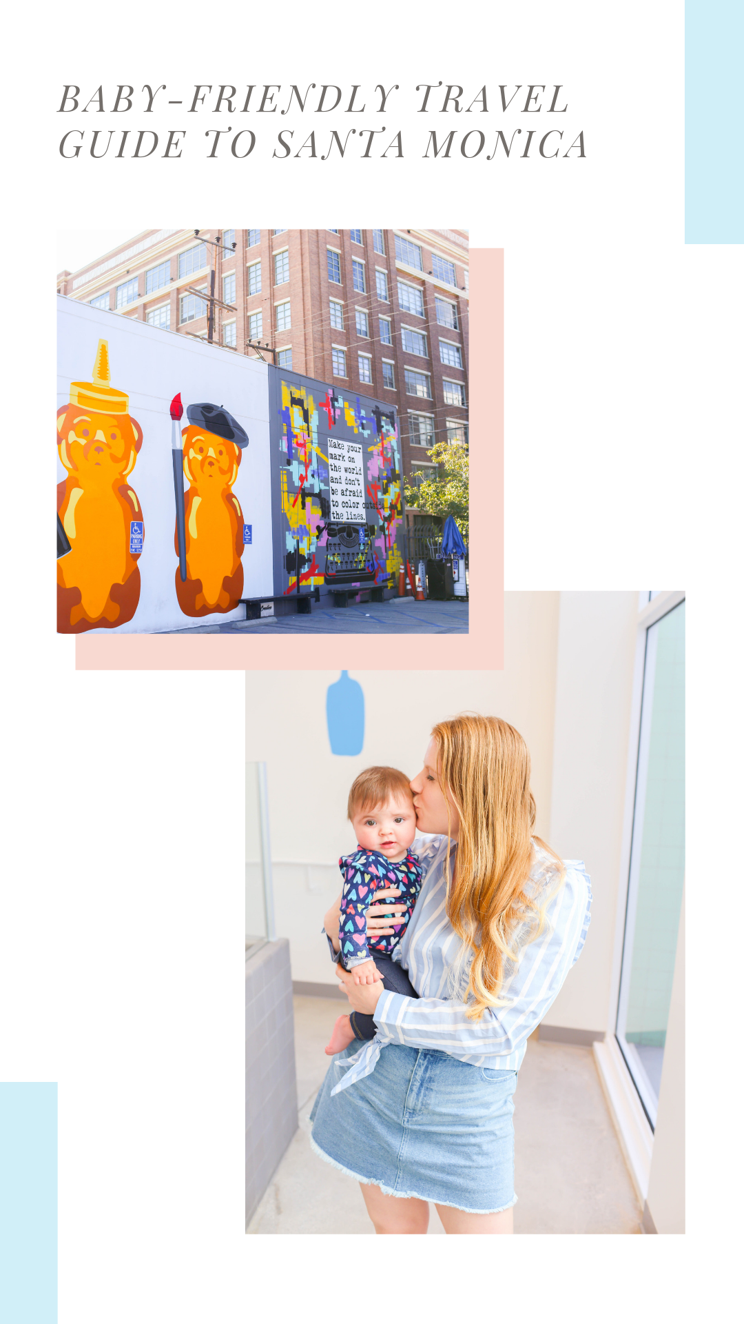 Baby-Friendly Travel Guide to Santa Monica.png