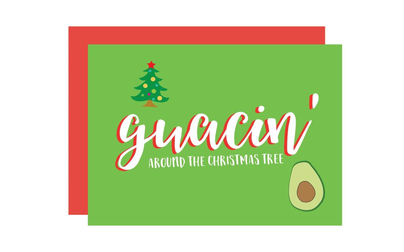 Guacin' Around The Christmas Tree Christmas Card By Shop Mad Designs