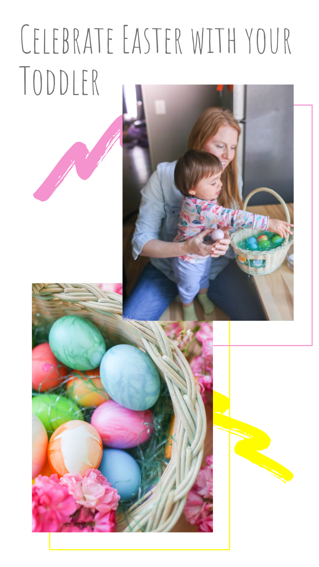10 Fun Ways to Celebrate Easter with a Toddler.png