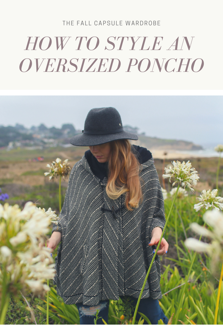 Gennifer Rose_How to Style an Oversized Poncho.png