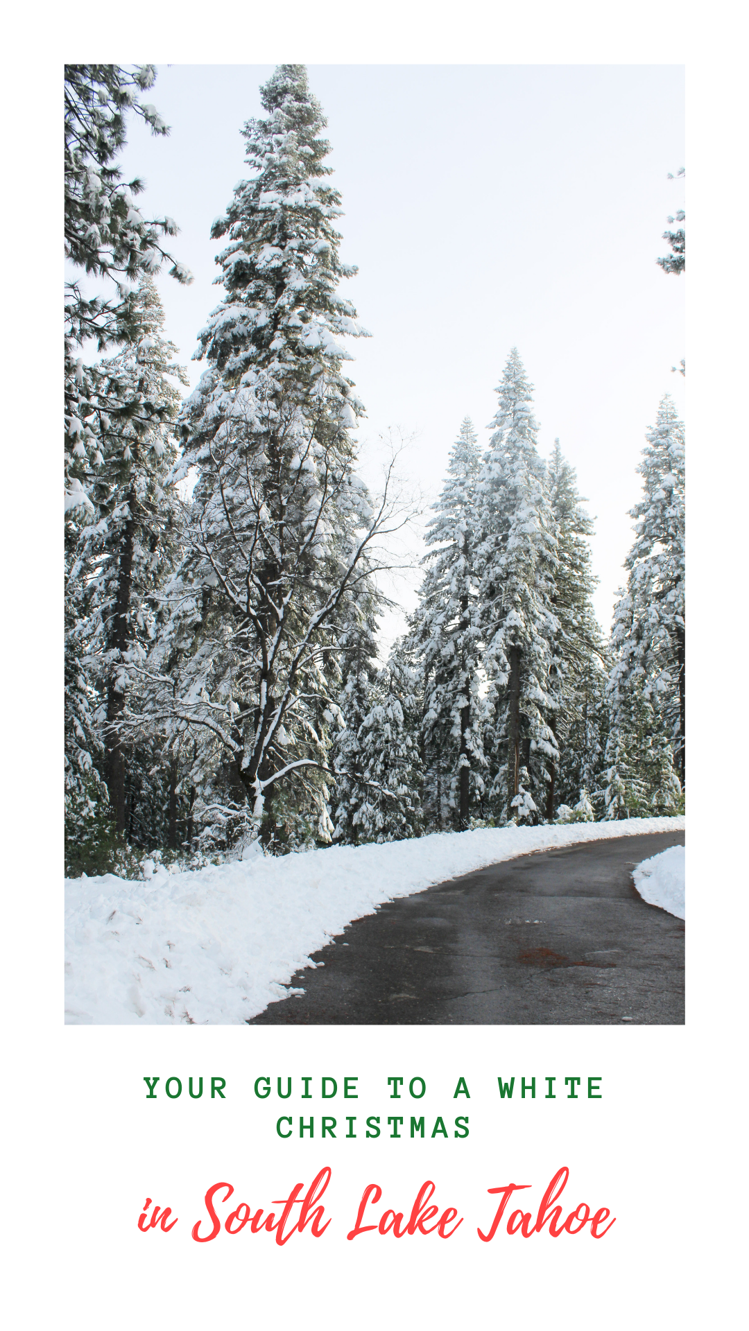 Your Guide to a White Christmas in South Lake Tahoe