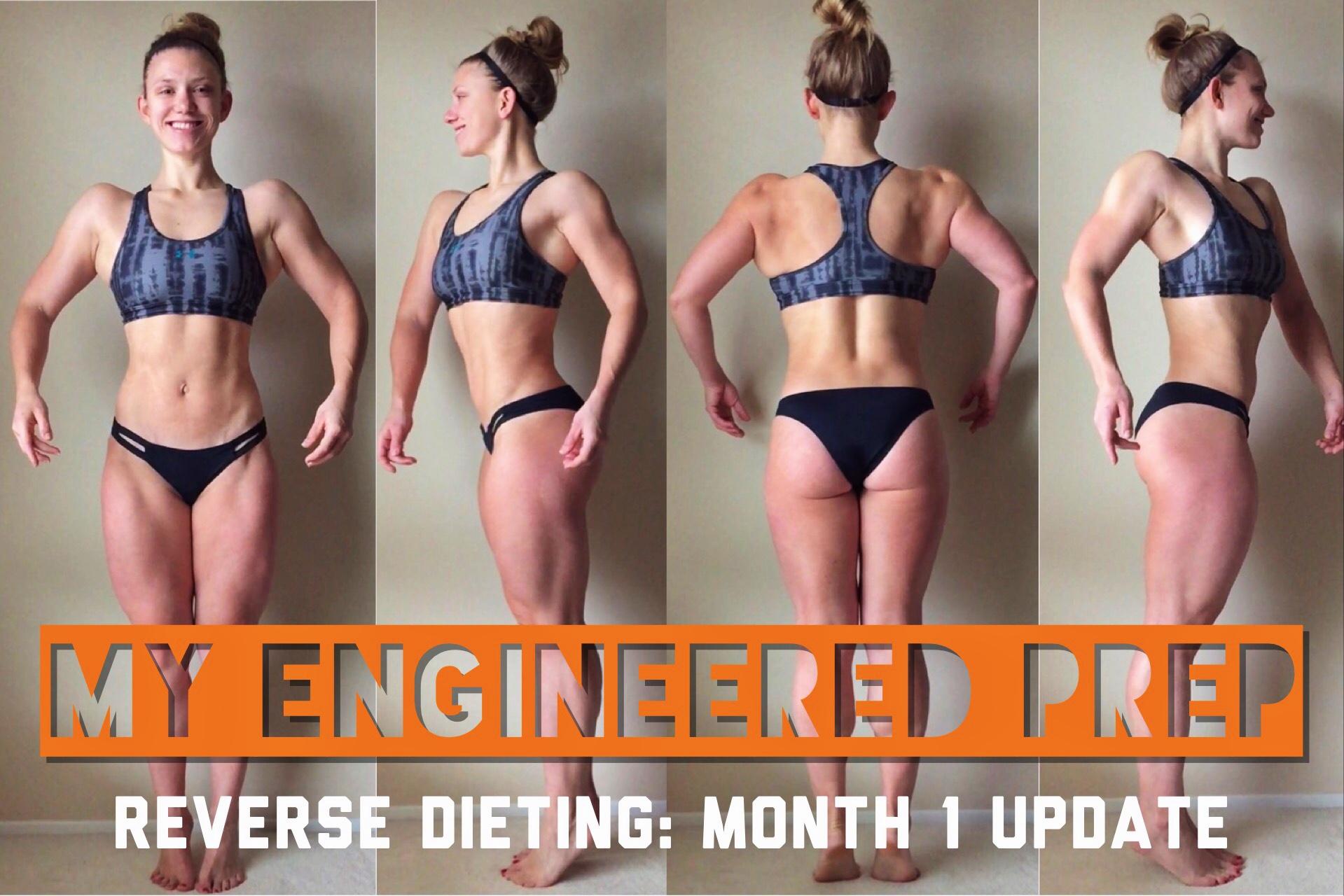 Reverse Diet - Month 1 Update | My Engineered Nutrition