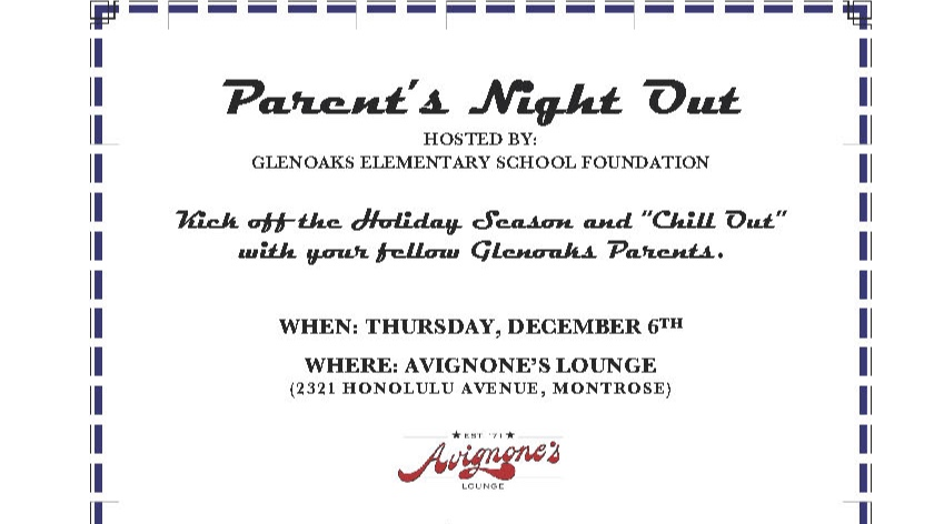 parent's Night Out: winter - A child free night for Glenoaks Parent's. A great stress reliever before the busy holidays and a great time to get to know other parents.