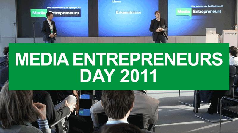 Media Entrepreneurs Day 2011