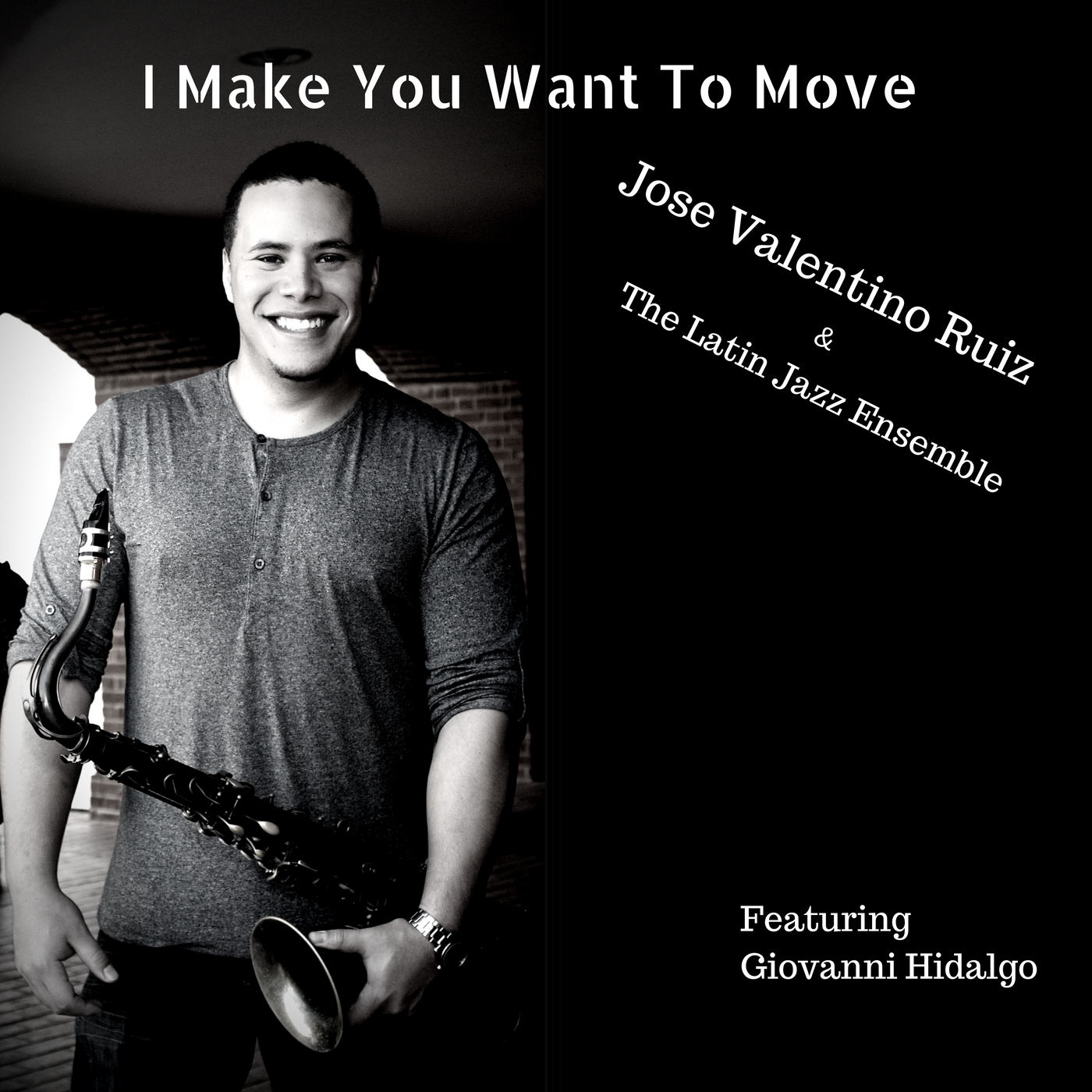 """This album, José Valentino Ruiz & The Latin Jazz Ensemble """"I Make You Want To Move"""" is nominated for the 16th Annual Latin GRAMMY  ®   Awards, Best Latin Jazz Album of the Year! José served various roles including: Artist, Composer & Arranger, Producer, and Co-engineer! The album was distribubuted under his former record label, JVR Music Works Inc."""
