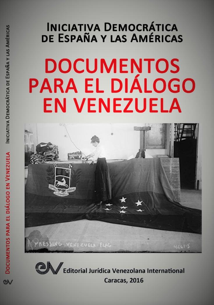 - En la presente publicación, a fin de cooperar con el diálogo efectivo entre los venezolanos y en espera de que el mismo alcance salvaguardar los estándares irrecusables de la Carta Democrática Interamericana, se reúnen 20 textos, declaraciones y manifestaciones escritas varias a que ha dado lugar aquél, como aspiración o posibilidad, desde el instante en que tiene lugar el desconocimiento factual por el gobierno de Maduro de la soberanía popular que se expresara libérrimamente el 6 de diciembre de 2015, otorgándole a la oposición democrática una mayoría calificada en el órgano depositario y representante de la misma, la Asamblea Nacional.