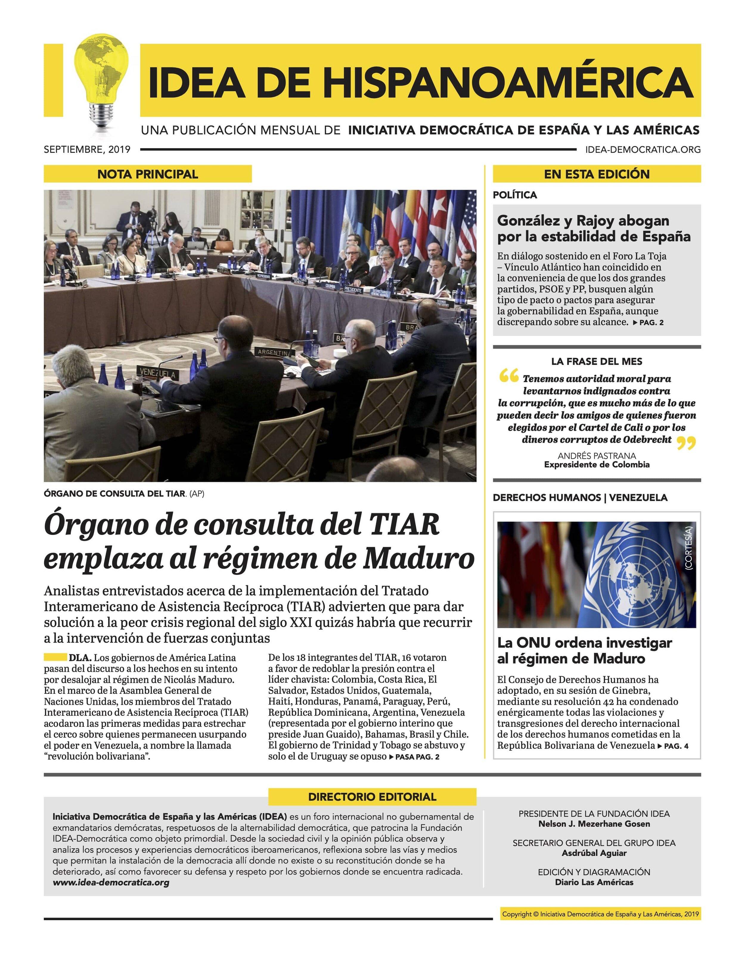 - Analistas entrevistados acerca de la implementación del Tratado Interamericano de Asistencia Recíproca (TIAR) advierten que para dar solución a la peor crisis regional del siglo XXI quizás habría que recurrir a la intervención de fuerzas conjuntas