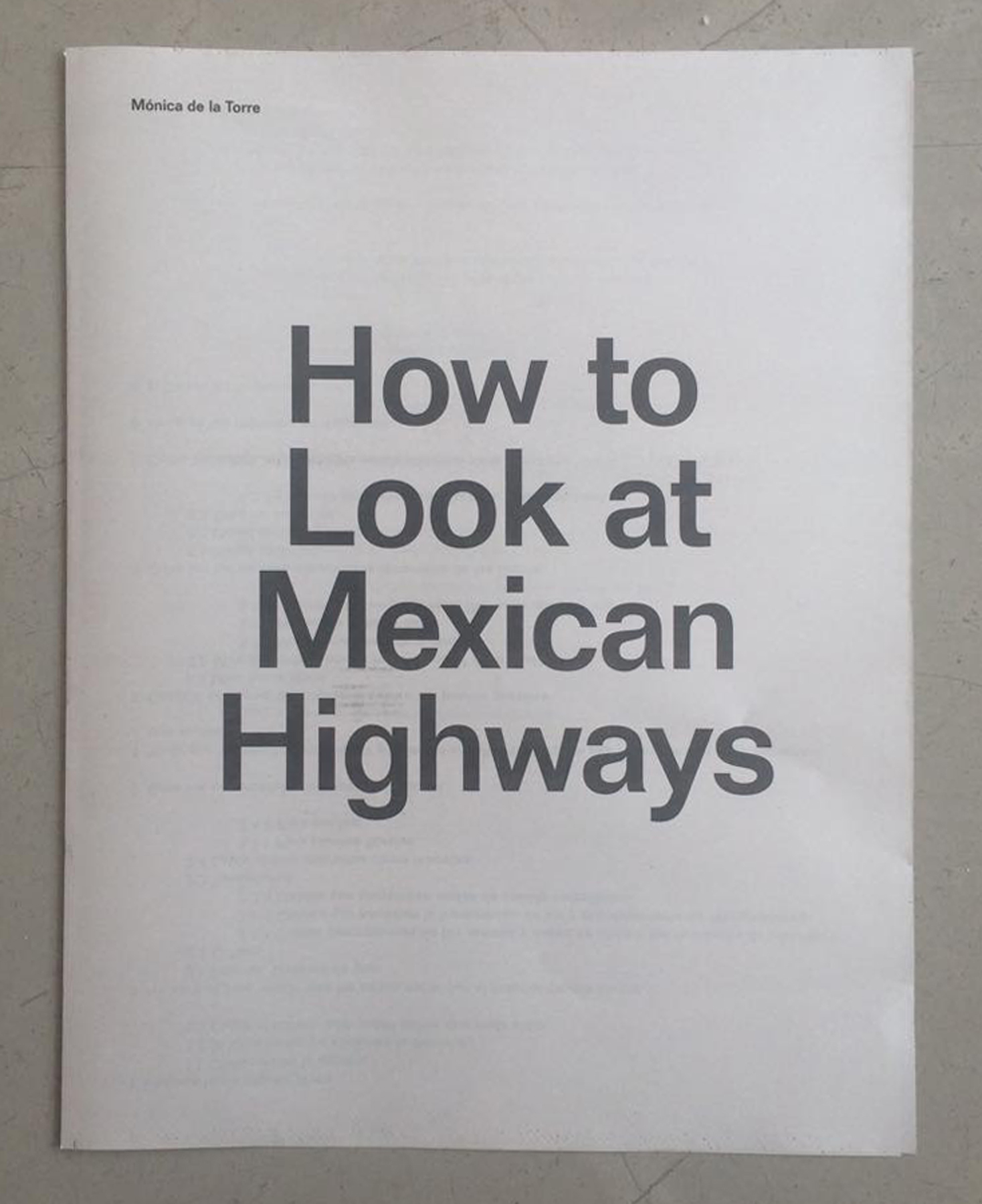 Mónica de la Torre  How to Look at Mexican Highways, 2006 poem (from the book  Talk Shows )