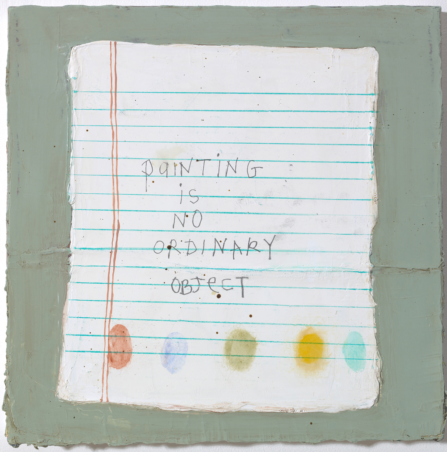 Squeak Carnwath   Not Ordinary , 2009 oil and alkyd on canvas 10 x 10 inches 25.4 x 25.4 cm