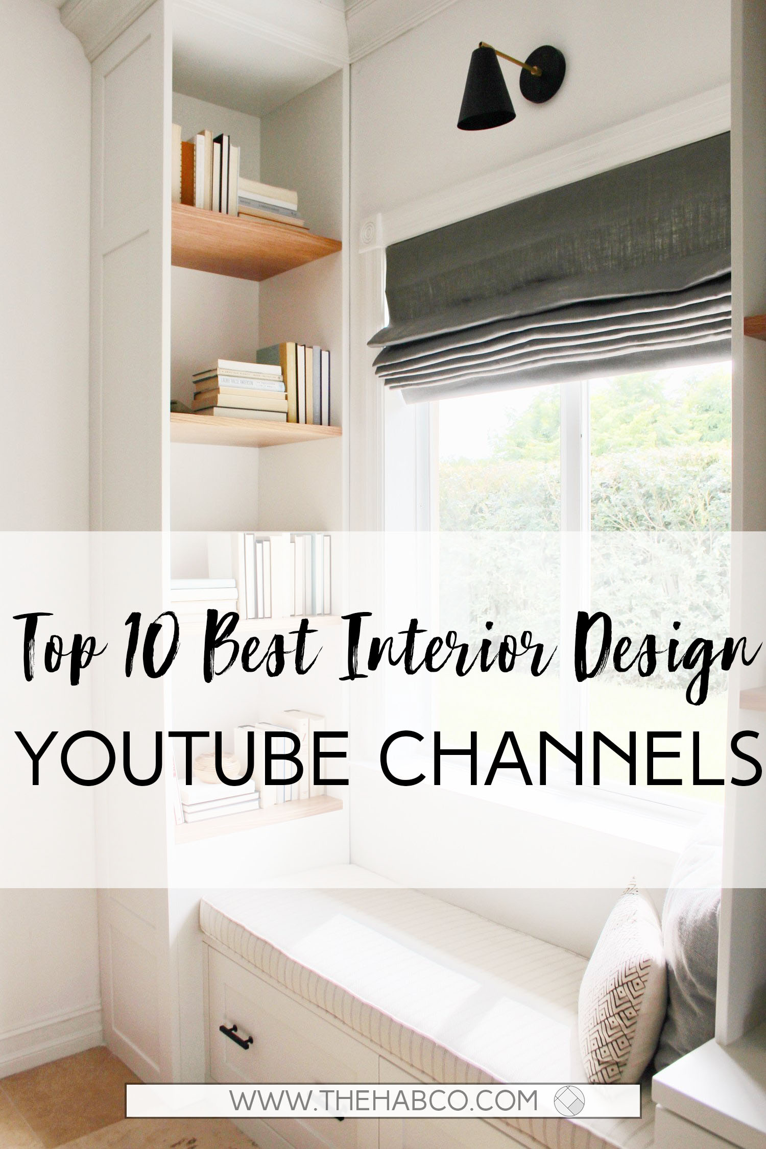 Top 10 Best Interior Design YouTube Channels — The Habitat ...