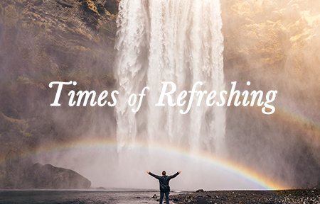 Times of Refreshing  Francesca Phillippi March 20, 2016