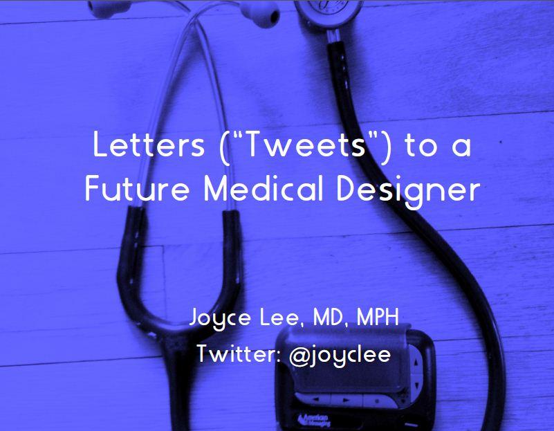 LettersToFutureMedicalDesigner.JPG