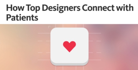 How Top Designers Connect with Patients