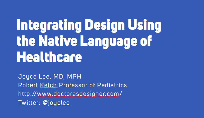 My Talk at the Design/Health conference sponsored by the Medical Futures Lab at Rice University