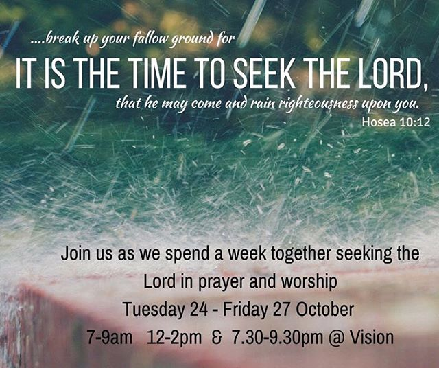 Hey Vision Women, we have set aside this week as a church to seek the Lord in prayer and worship. We'd love to see you, simply come when you can, ready and expectant; Our God is faithful. #prayingwomen #godbreakthrough