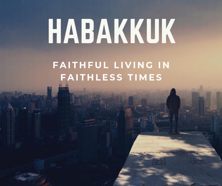 View all sermons in Habakkuk series
