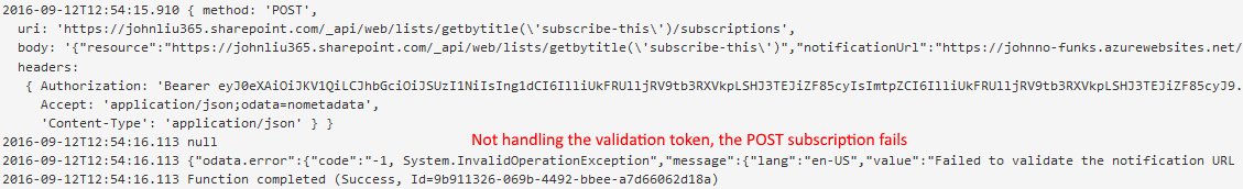 Sending POST subscription without handling validation token.  The request fails.