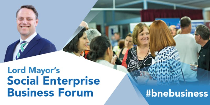 Lord Mayor's Social Enterprise Business Forum