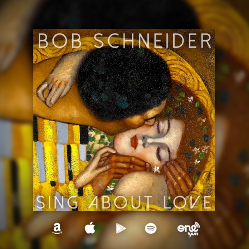 Bob Schneider Sing About Love Release Graphic.jpg