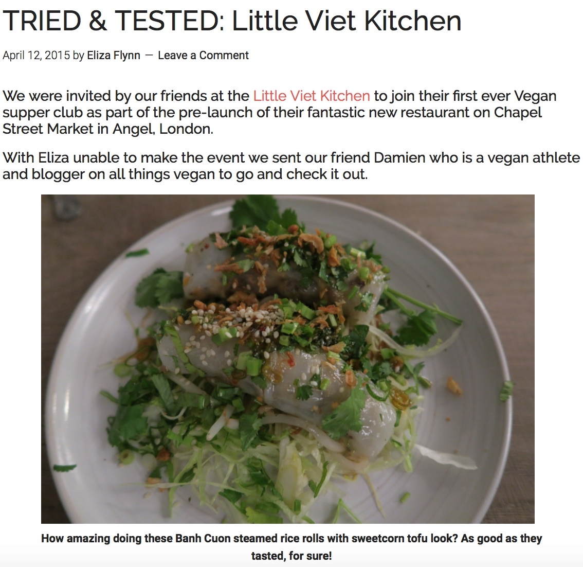 Healthy Living London's review of our Vegan Supperclub.  http://healthylivinglondon.com/london-health-fitness-reviews/tried-tested-little-viet-kitchen/